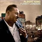 Albert King - Funky London