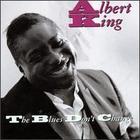 Albert King - Blues Don\'t Change
