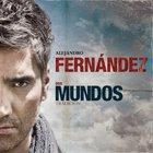Alejandro Fernandez - Dos Mundos (Tradicion)
