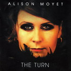Alison Moyet - The Turn