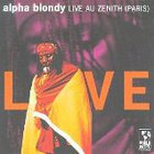 Alpha Blondy - Live Au Zenith (Paris)