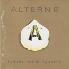 Full On .. Mask Hysteria (Reissued 2007)
