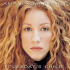 Amanda Marshall - Tuesday's Child