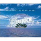 America - The Grand Cayman Concert