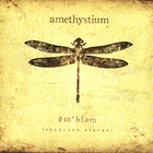Amethystium - Ĕmbləm (Selected Pieces)