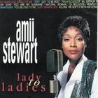 Amii Stewart - Lady To Ladies