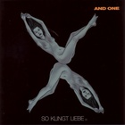 And One - So Klingt Liebe (X)