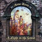 Anne Roos - A Light in the Forest