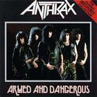 Anthrax - Armed And Dangerous (EP)