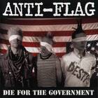 Anti-Flag - Die For The Goverment