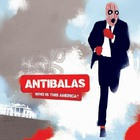 Antibalas - Who Is This America?