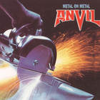 Anvil - Metal on Metal (Reissue 2009)