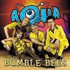 Aqua - Bumble Bees (remixes)