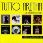 Aretha Franklin - Tutto Aretha ...A Natural Woman CD1