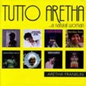 Tutto Aretha ...A Natural Woman CD1