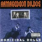 Armageddon Dildos - Homicidal Dolls