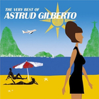 Very Best Of Astrud Gilberto