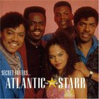 Atlantic Starr - Secret Lovers... The Best Of Atlantic Starr