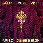 Axel Rudi Pell - Wild Obsession