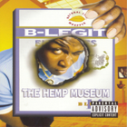 B-Legit - The Hemp Museum