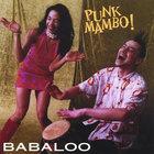 Babaloo - Punk Mambo!