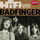 Badfinger - Rhino Hi-Five: Badfinger