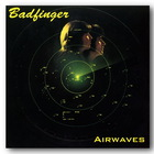 Badfinger - Airwaves