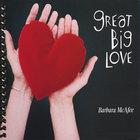 Barbara McAfee - Great Big Love