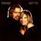 Barbra Streisand - Guilty Too