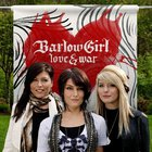 BarlowGirl - Love & War