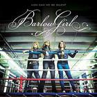 BarlowGirl - How Can We Be Silent?