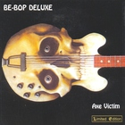 Be Bop Deluxe - Axe Victim