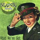 Beatnik Turtle - What We've Got