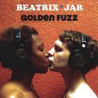 Beatrix*Jar - Golden Fuzz