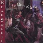 Beausoleil - La Danse De La Vie