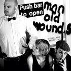 Belle & Sebastian - Push Barman To Open Old Wounds CD11