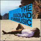 The Sssound of Mmmusic