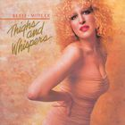 Bette Midler - Thighs And Whispers (Vinyl)