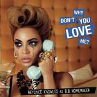 Beyoncé - Why Don't You Love Me (CDS) (Remixes)