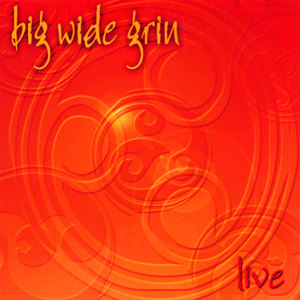 Big Wide Grin - Live