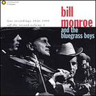 Bill Monroe - Live Recordings
