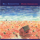 Bill Schaeffer - Piano Americana