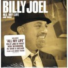 Billy Joel - All My Life And More