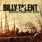 Billy Talent - Rusted form the Rain (CDS)