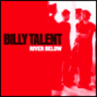 Billy Talent - River Below