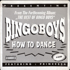 Bingoboys - How To Dance (CDS)