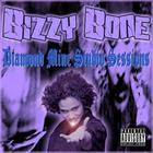 Bizzy Bone - Diamond Mine Studio Sessions