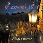 Blackmore's Night - Village Lanterne