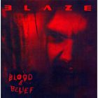 Blaze Bayley - Blood And Belief