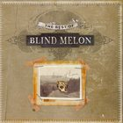 Blind Melon - The Best Of